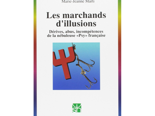 Les marchands d'illusions