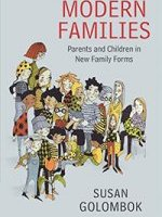 Modern Families - Parents and Children in New Family Forms