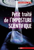 Petit traité de l'imposture scientifique