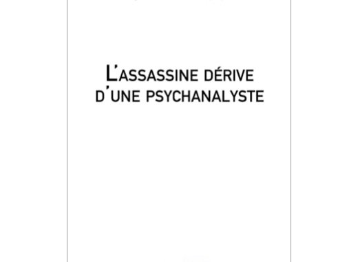 L'assassine dérive d'une psychanalyste