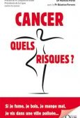 Cancer, quels risques ?